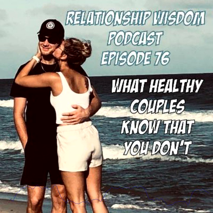 #wednesdaythought #CoupleGoals Listen to the PODCAST that helps couples make it! WHAT HEALTHY COUPLES KNOW THAT YOU DON'T #married