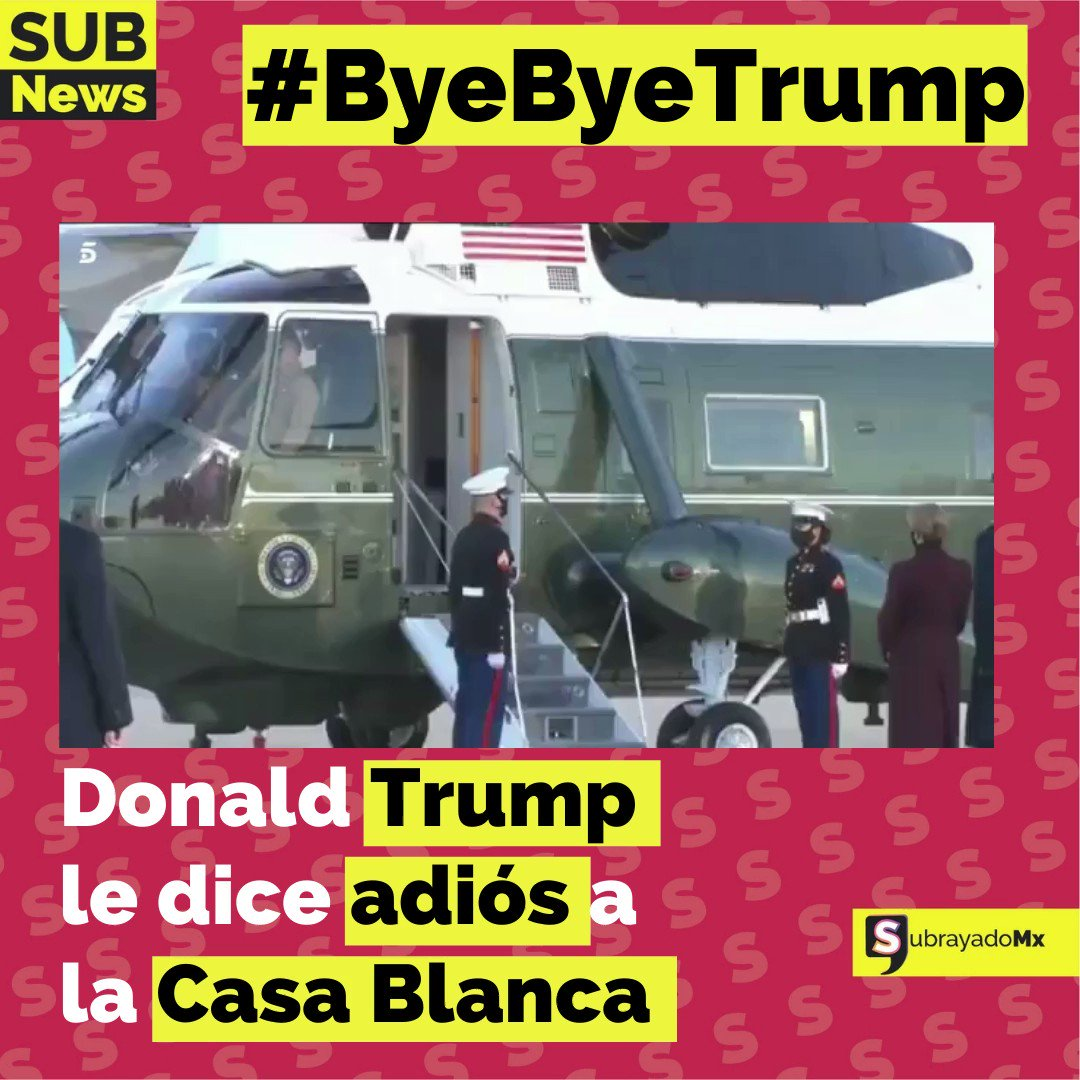 #ByeByeTrump Donald Trump se despide de la Casa Blanca 👋👱♂️🤡🇺🇸