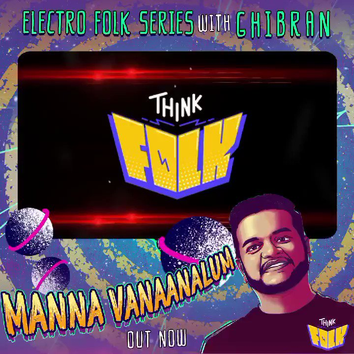 Stop what you are doing and go listen to #Mannavanaanalum from the #ElectroFolkSeries with @GhibranOfficial  🔛   #ThinkFolk  Sung by #GoldDevaraj