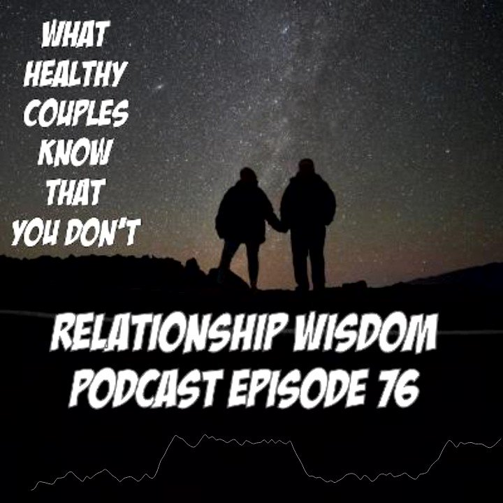 #thursdaymorning #ThursdayThoughts Listen to the PODCAST that helps couples make it! WHATB HEALTHY COUPLES KNOW THAT YOU DON'T #ThursdayMotivation