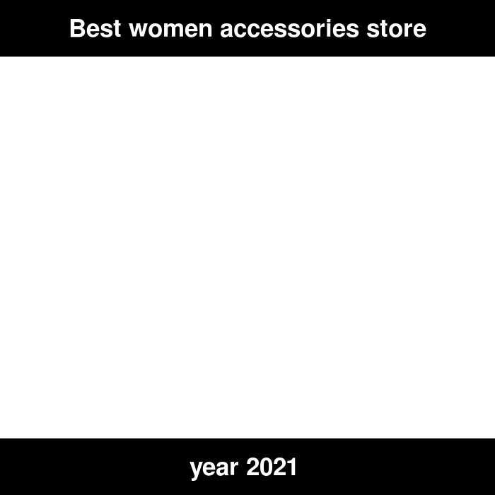 #ImpeachBidenNow  Best women's accessories store for the year 2021 at the cheapest prices