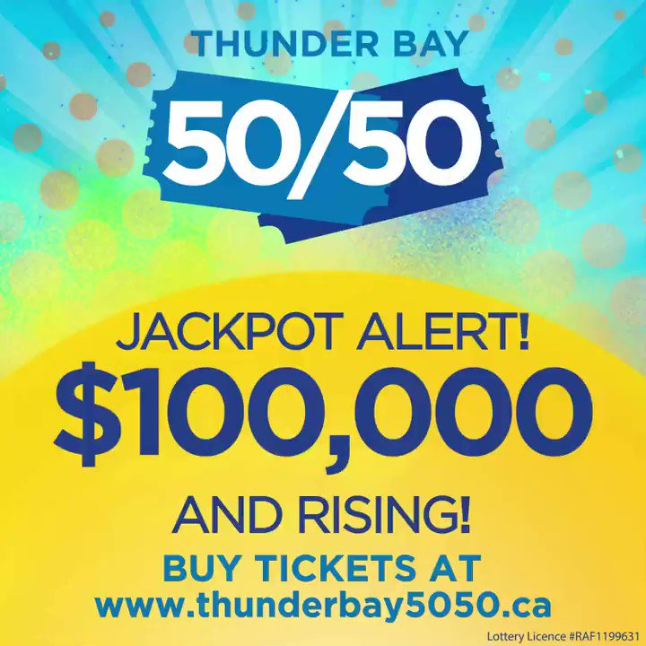 🚨 Jackpot Alert 🚨 $100,000 and going up!!  The #ThunderBay5050 jackpot is already at $100,000 and rising. One lucky winner will take home the jackpot on February 26th! How high will it go?  Don't miss out on this HUGE win! 😲  ‼ Buy tickets at  ‼