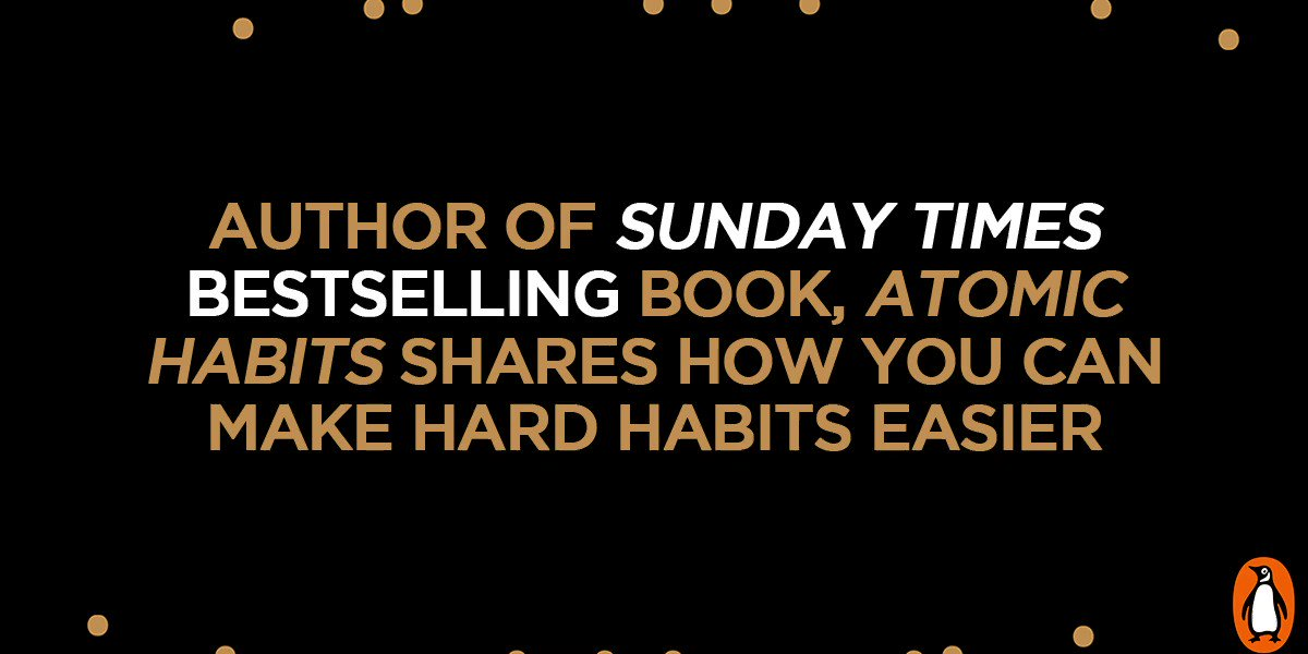 James Clear's international bestseller, #AtomicHabits, shows how tiny changes in behaviour can help transform your life, career and relationships. Have you read it?