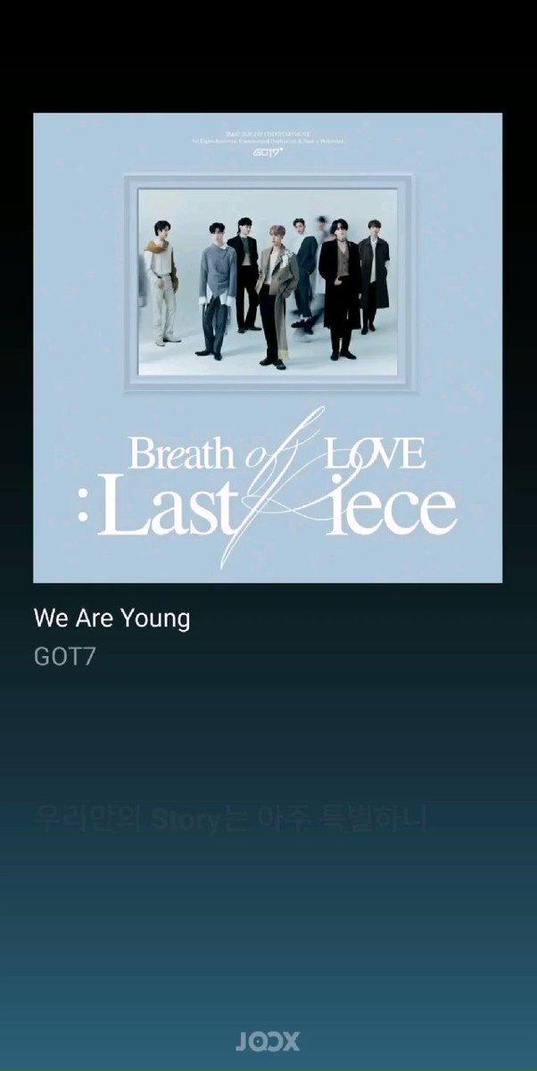 เพราะอ่ะ  We Are Young - GOT7   #JOOXTH #GOT7_Breath #GOT7_LastPiece #GOT7_BreathofLove_LastPiece #GOT7 @GOT7Official