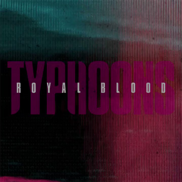 🌊 Typhoons is out now!!!!! 🌊 @royalblooduk  🎵Listen here: