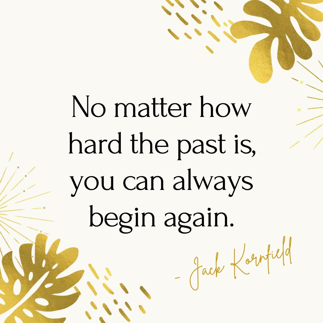 "☀️Quote of the day: ""No matter how hard the past is, you can always begin again. "" -- Jack Kornfield #Saturdaythoughts #Saturdaymorning #behappy #Saturdayvibe #healthyliving #fab #FabulousLives"