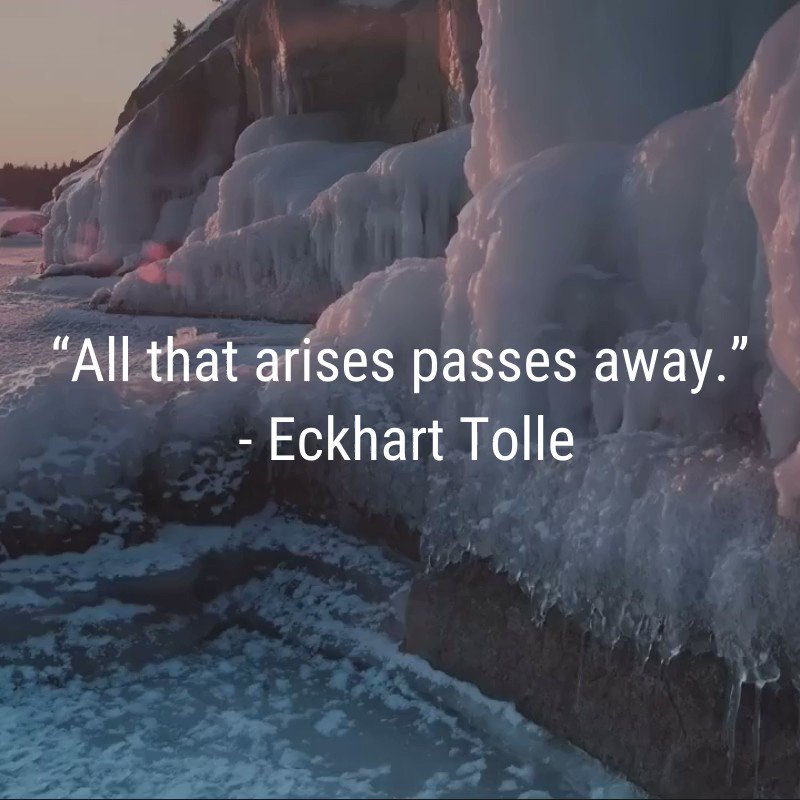 "#inspiration ""All that arises passes away."" - Eckhart Tolle  @EckhartTolle #mindfulness"