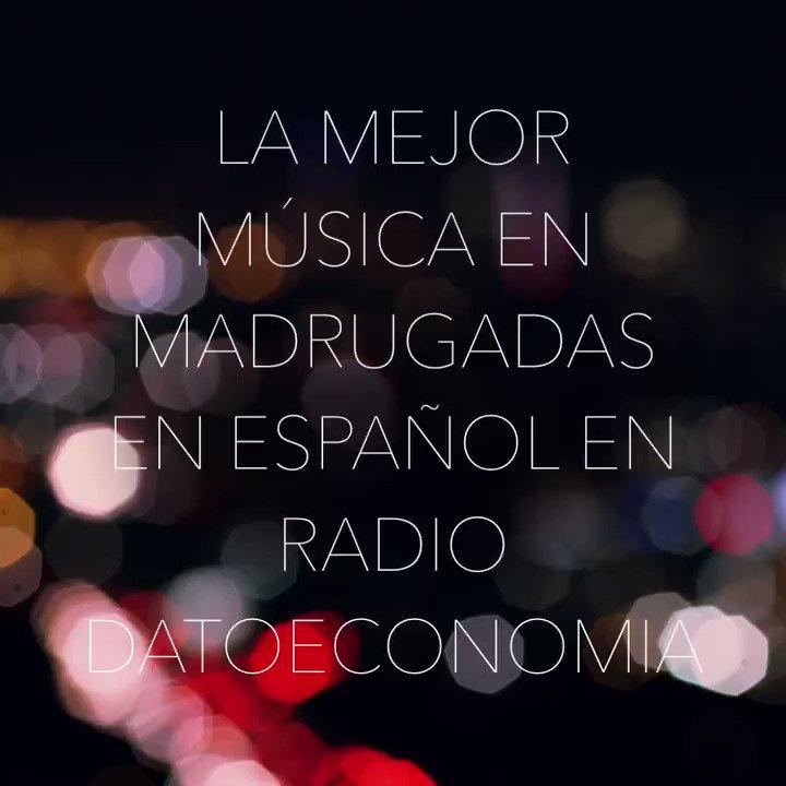 Radio #Datoeconomia acompaña tus noches de domingos y festivos desde las 10 de la noche,con la mejor música en Madrugadas en Español,para que te prepares para una nueva semana. Escúchanos en la app de Listen2MyRadio o entra aquí:    #Colombia #Musica #Radio