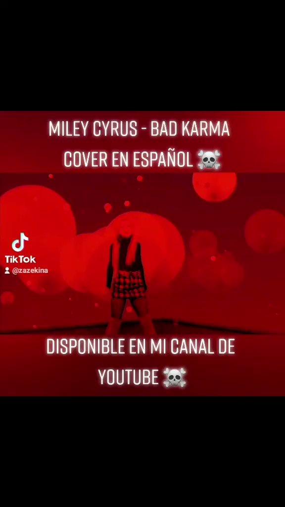 Miley Cyrus - Bad Karma (Cover en español) ☠  @MileyCyrus #BillieEilish #Adele #AvrilLavigne #GirlLikeMe #lovasaolvidar #KeniaOs #JUNGKOOK #BLACKPINK #Rosalia  #melaniemartinez #SelenaGomez #OliviaRodrigo #DriversLicense #PlasticHearts #YouTubers #Mexico