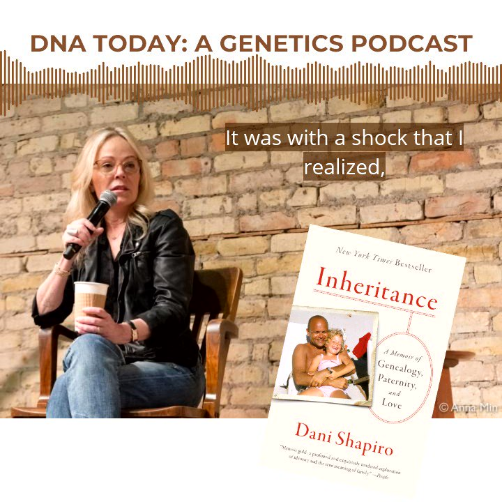 """Author @danijshapiro discovered that her dad wasn't her biological father.  🎙️Hear the impact on her life in this interview. Search """"DNA Today"""" on your #podcast app or here:   🎉Enter our #Inheritance #bookgiveaway a couple tweets back! 📔"""