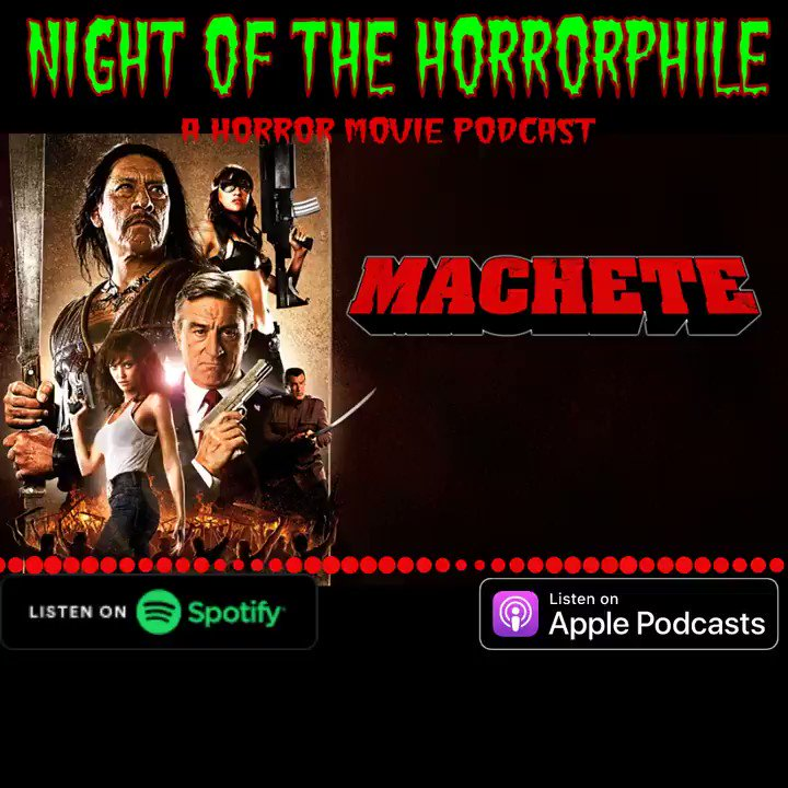 Out today!! Wherever podcasts live!!  Episode 87: MACHETE (2010)  Leigh and Brittany dive into Robert Rodriguez's epic tale of Machetes, blood, and exploitation!!  #grindhouse #MondayVibes #NightOfTheHorrorphile #movies
