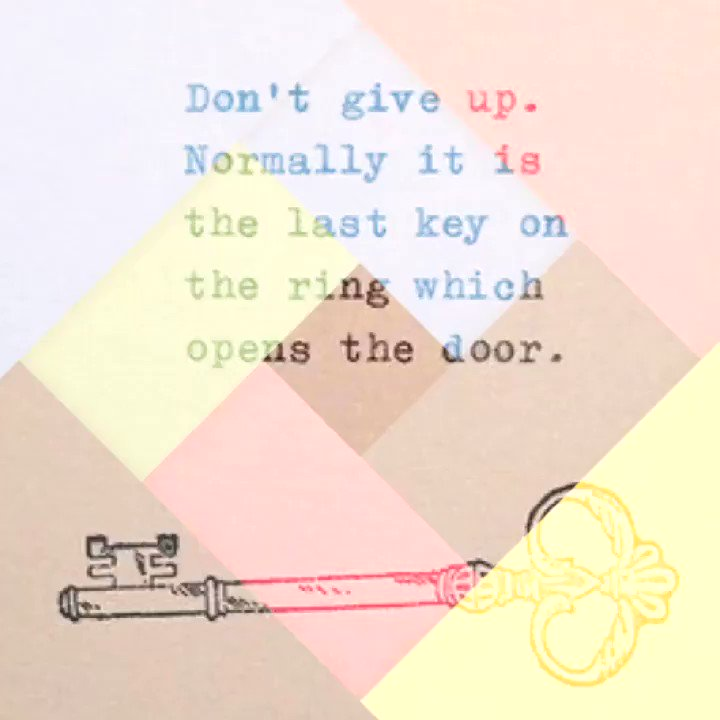 #do #not #give #up #normally #it #is #the #last #key #on #the #ring #which #opens #the #door