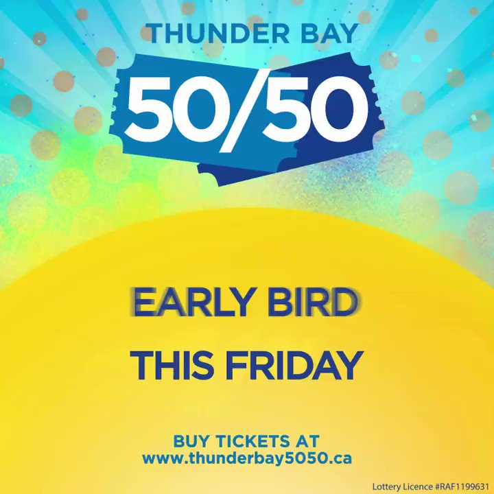 The first Early Bird is on Friday! Do you have your #ThunderBay5050 tickets? The take-home prize is 💰 $140,565 💰 and rising!  Buys yours at    Get them before January 29th to be eligible for the first Early Bird.