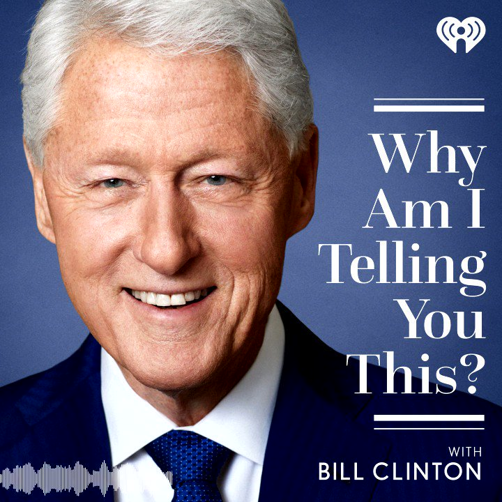 In the new podcast Why Am I Telling You This? @BillClinton shares stories & ideas with some of the most fascinating people of our time as they make sense of the issues & events that continue to shape our world. The trailer is out now. Listen & subscribe >