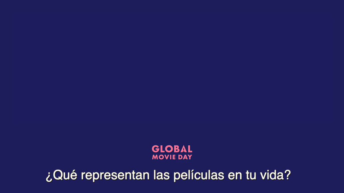 It's #GlobalMovieDay! What do movies mean to you?  ¡Hoy es el #GlobalMovieDay ! Comparte lo que las películas significan para ti. No olvides usar el hashtag 👇🏻