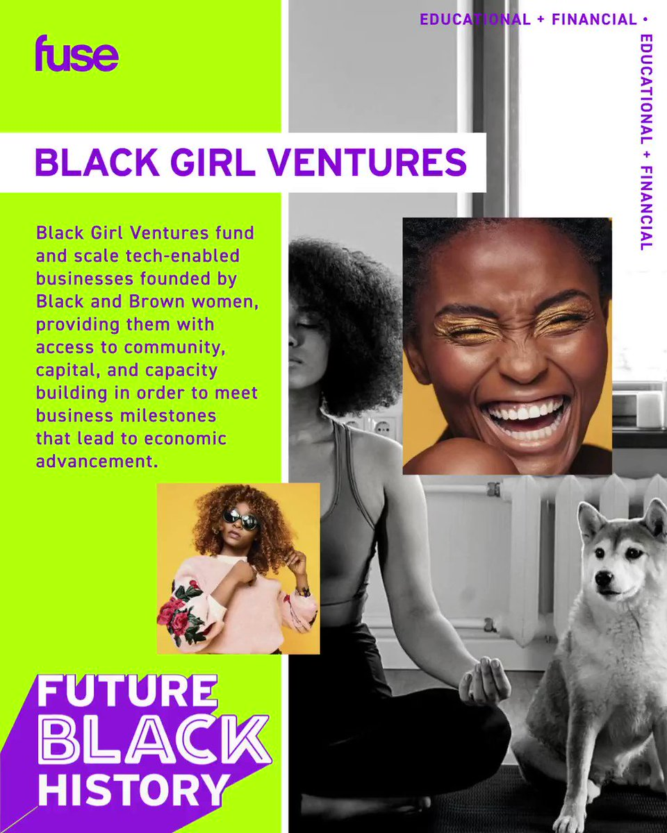 .@bgirlventures fund and scale tech-enabled businesses founded by Black and Brown women, in addition to providing them with access to community, capital, and capacity building