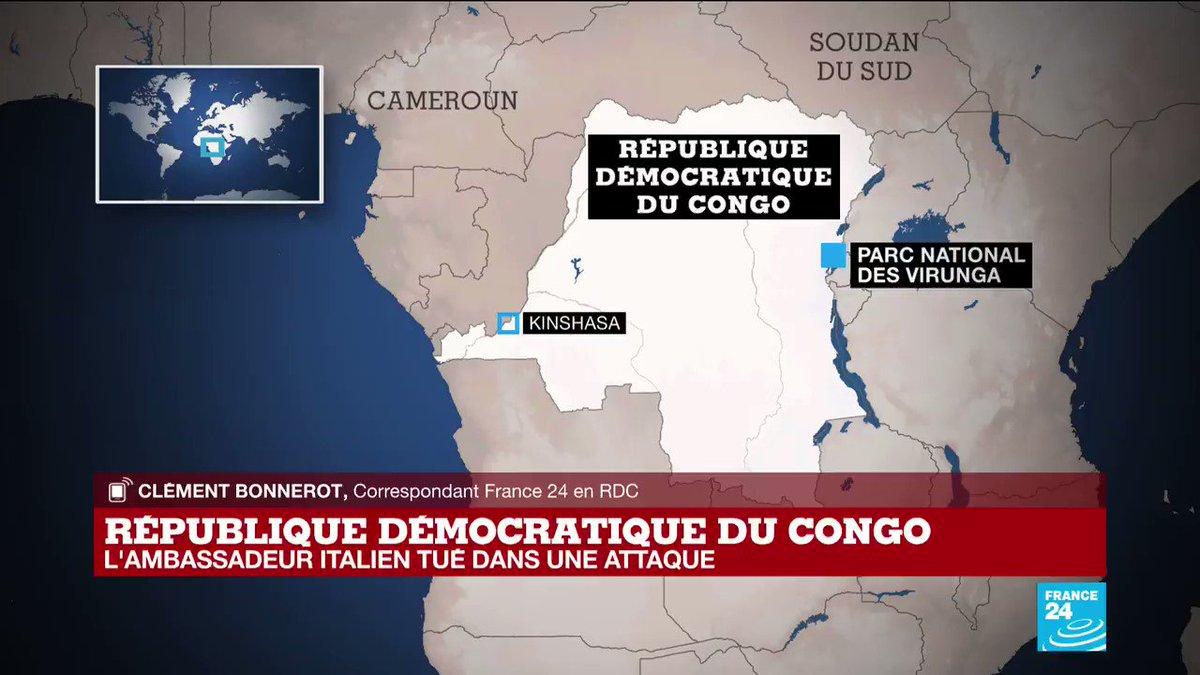 En #RDC : l'#ambassadeur d'Italie tué dans une attaque armée dans l'Est.  Les détails de @cbonnerot depuis #Kinshasa @FRANCE24  #Attanasio @PamCongo