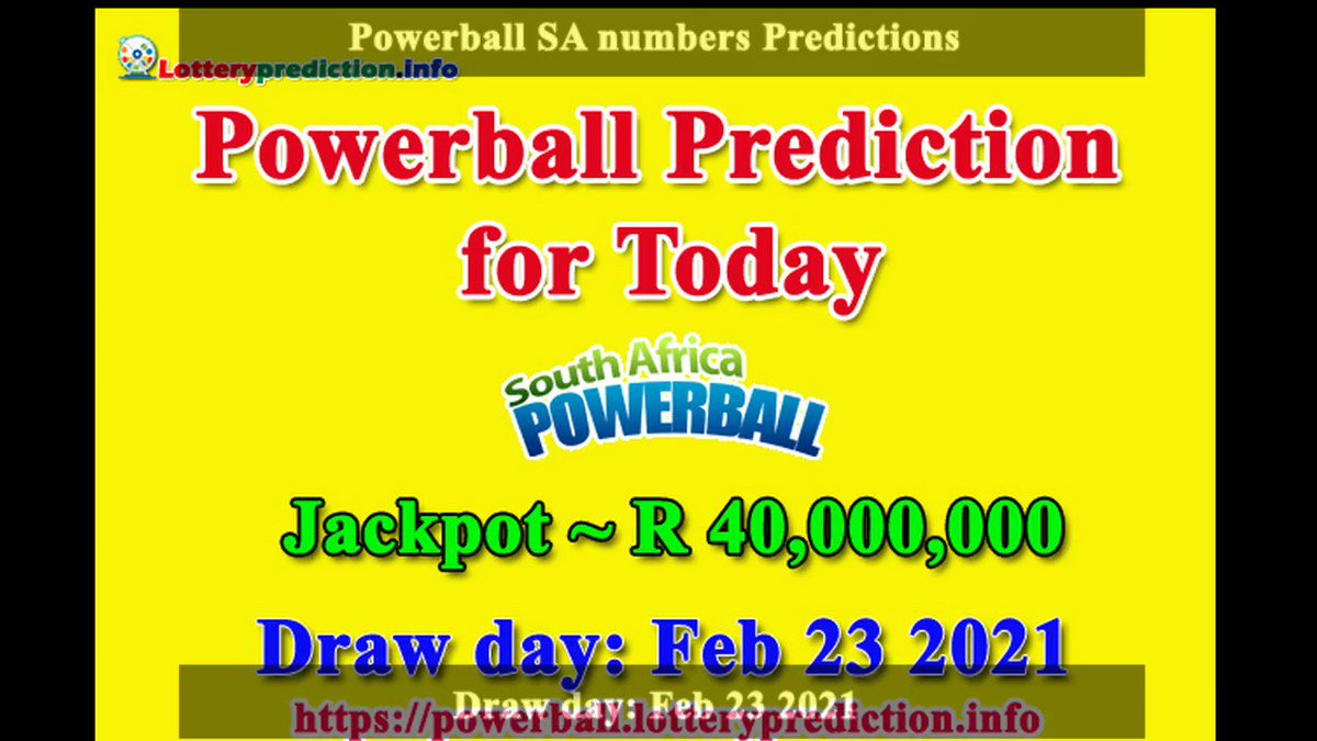 How to get Powerball SA numbers predictions on Tuesday 23-02-2021? Jackpot ~ R40 millions -> https://t.co/7QeoaJkvlm https://t.co/jW25xHpqLT