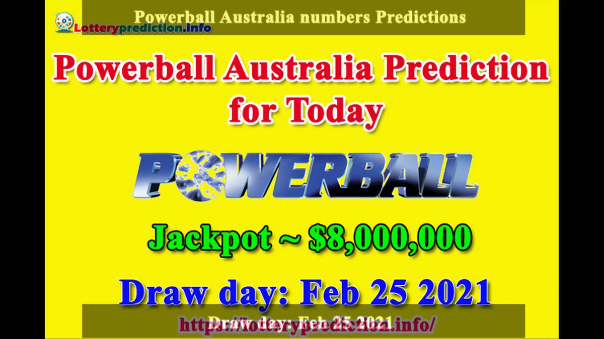 How to get Powerball Australia numbers predictions on Tuesday 25-02-2021? Jackpot ~ $8 millions -> https://t.co/DUn2S8ct33 https://t.co/Pzbrf0o5AQ