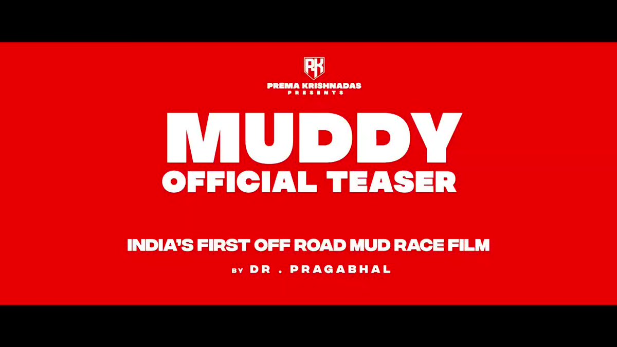 MUD-RACE FILM... EYES PAN-#INDIA RELEASE... Teaser of #Muddy... Targetting PAN-#India release: #Hindi, #Tamil, #Telugu, #Kannada and #Malayalam... Helmed by first-time director Dr Pragabhal... Summer 2021 release.