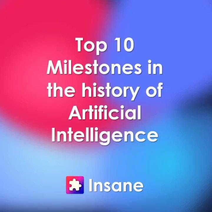 Top 10 Milestones in the history of #ArtificialIntelligence by @TheInsaneApp  #Tech #SocialMedia #Technology #Influencer #IT  Cc: @haroldsinnott @thomas_harrer @ipfconline1 @adamsconsulting @pierrepinna
