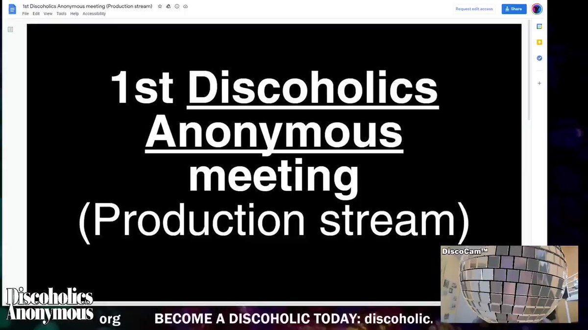 1ST DISCOHOLICS ANONYMOUS MEETING. TMRW 8 PM EST @ twitch.tv/discoholic