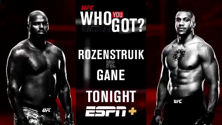 Who u got tonight: Rozenstruik or Gane? #UFCVegas20 is LIVE TONIGHT on @espn+ at 8pm ET https://t.co/3LCj0jEooW