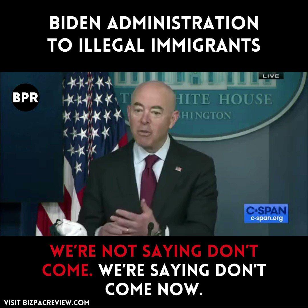 Joe Biden is the open borders president.