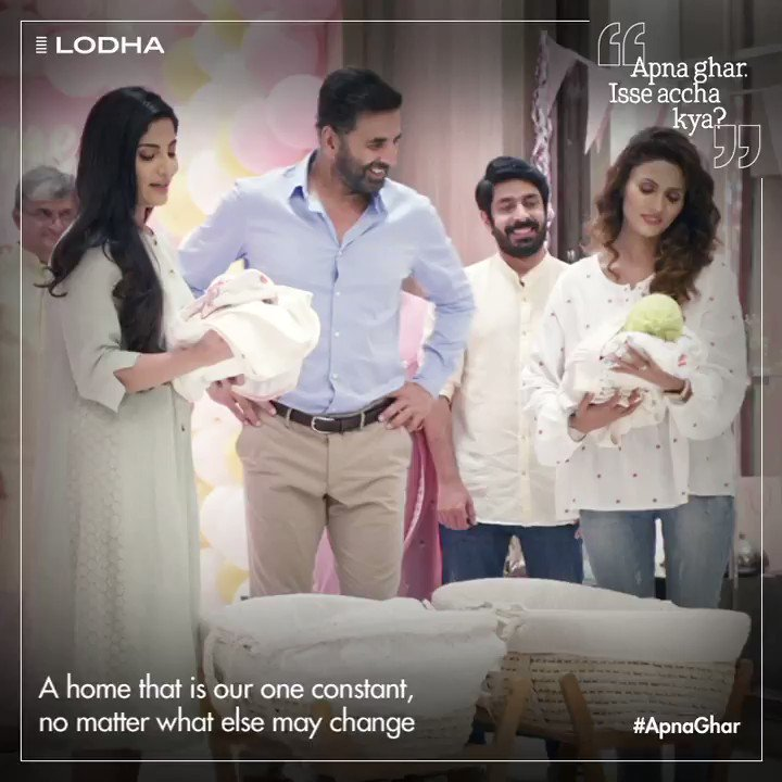 Once-in-a-lifetime events may change everything around us, but #ApnaGhar is a forever companion in our lives. @akshaykumar  Know more:  #BuildingABetterLife #LifeAtLodha #LodhaGroup