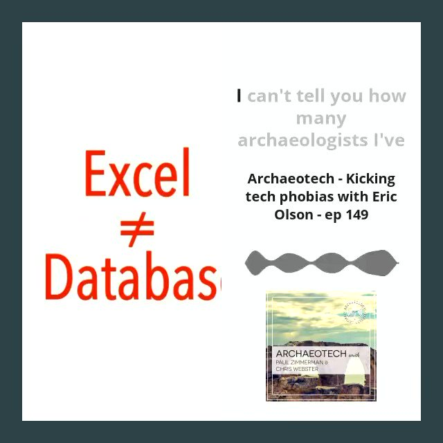 Y'all, #Excel is not a #database. Discuss. Paul and Eric geek out about databases on this week's ep!  #archaeology #archaeologypodcast #science #datamanagement #archaeologytechnology #archaeotech #archaeologynerd #datanerd #data