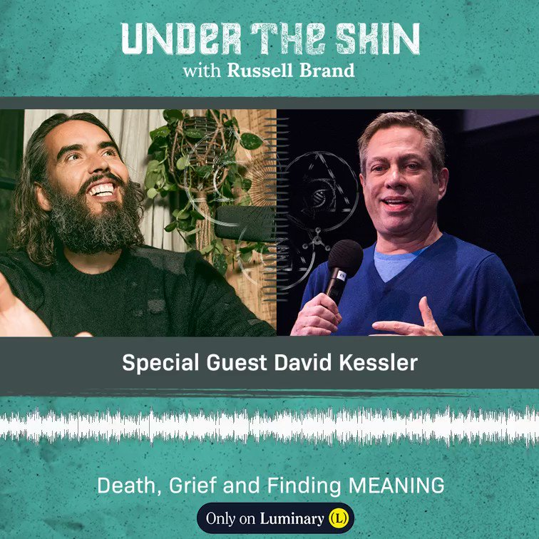 This episode of #UnderTheSkin with David Kessler (@iamdavidkessler) is out now!   Listen to the full conversation over on @hearluminary at