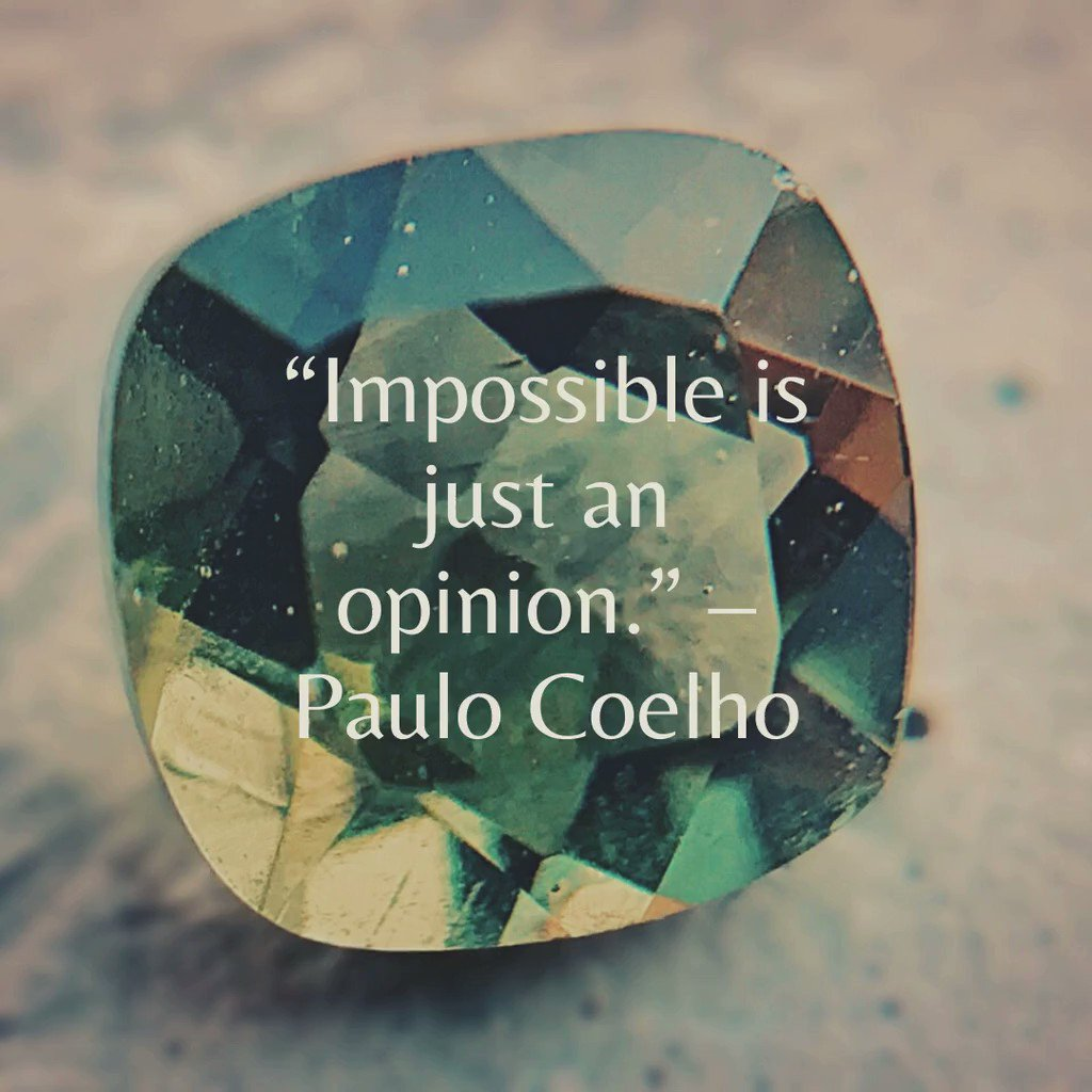 """""""Impossible is just an opinion."""" – Paulo Coelho #MondayMotivation"""