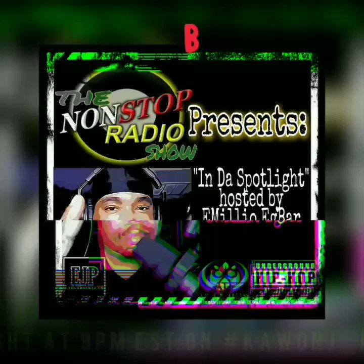 Tonight at 9pm EST.. #TheNonStopRadioShow w/host @TheEMillioEgBar on @KawonJenkins1 radio https://t.co/eyYPFIO9Ns