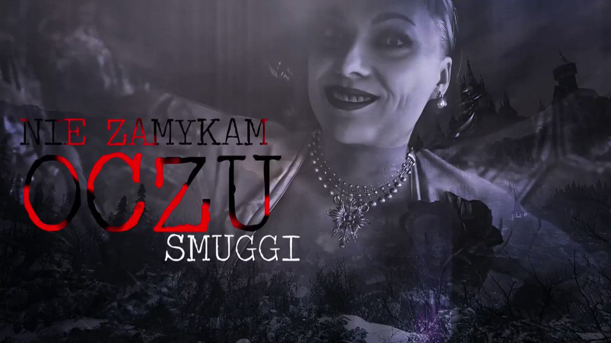 The song ''Nie zamykam oczu'' inspired by Resident Evil Village.  Available in full on Smuggi YT channel.   #ResidentEvilVillage #ResidentEvil #ResidentEvil8Village #Capcom @RE_Games  @CapcomEurope @CapcomUSA_  #song #Poland #Smuggi #YouTube #ResidentEvil8 #alcinadimitrescu https://t.co/vDBqYYNWXh