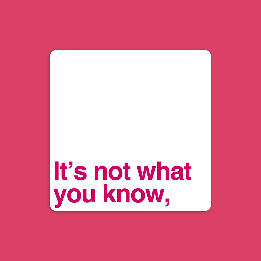 Image for the Tweet beginning: It's not what you know,