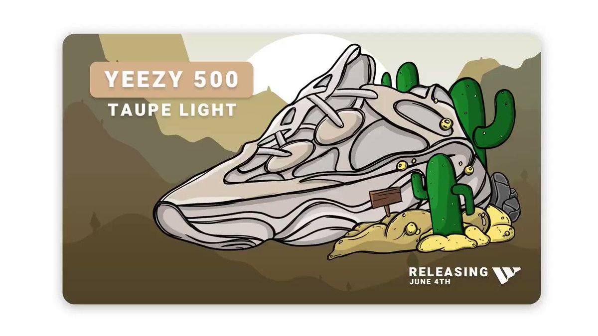 """The Yeezy 500 """"Taupe Light"""" drops tomorrow. 🏝️  With a plethora of supported sites releasing, Wrath users are looking forward to dominating yet another release. 🚀  Want to join in? RT, tag a friend, and keep an eye on your DM's. 😉💙 https://t.co/SOFhXQZpK5"""