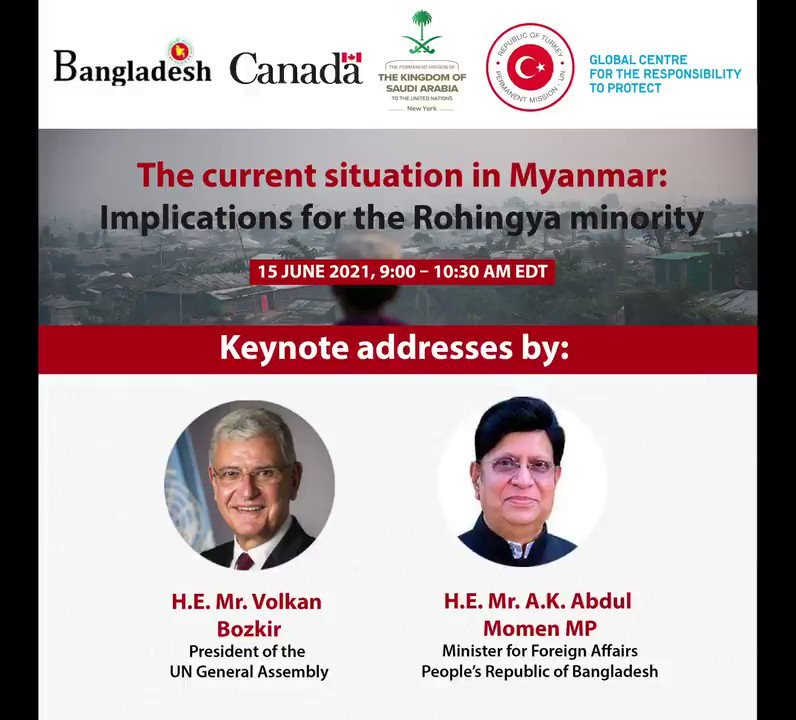 On 15 June join me, the Foreign Minister of Bangladesh @AKAbdulMomen, President of UN General Assembly @UN_PGA, @waiwainu and other speakers for an event on #WhatsHappeningInMyanmar & the #Rohingya. Register here ➡️https://t.co/lHqVRBbUG7 https://t.co/pIuLc8UDqo