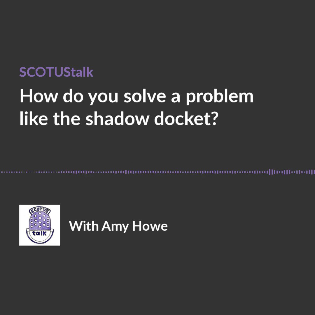 """I really enjoyed getting to chat with the incomparable @AHoweBlogger about (1) why #SCOTUS's """"shadow docket"""" *is* a big deal; (2) why it's so hard to figure out how to include it in broader assessments of the Justices' work; and (3) some possible ways to include it going forward. https://t.co/zdaYWTzZU2"""