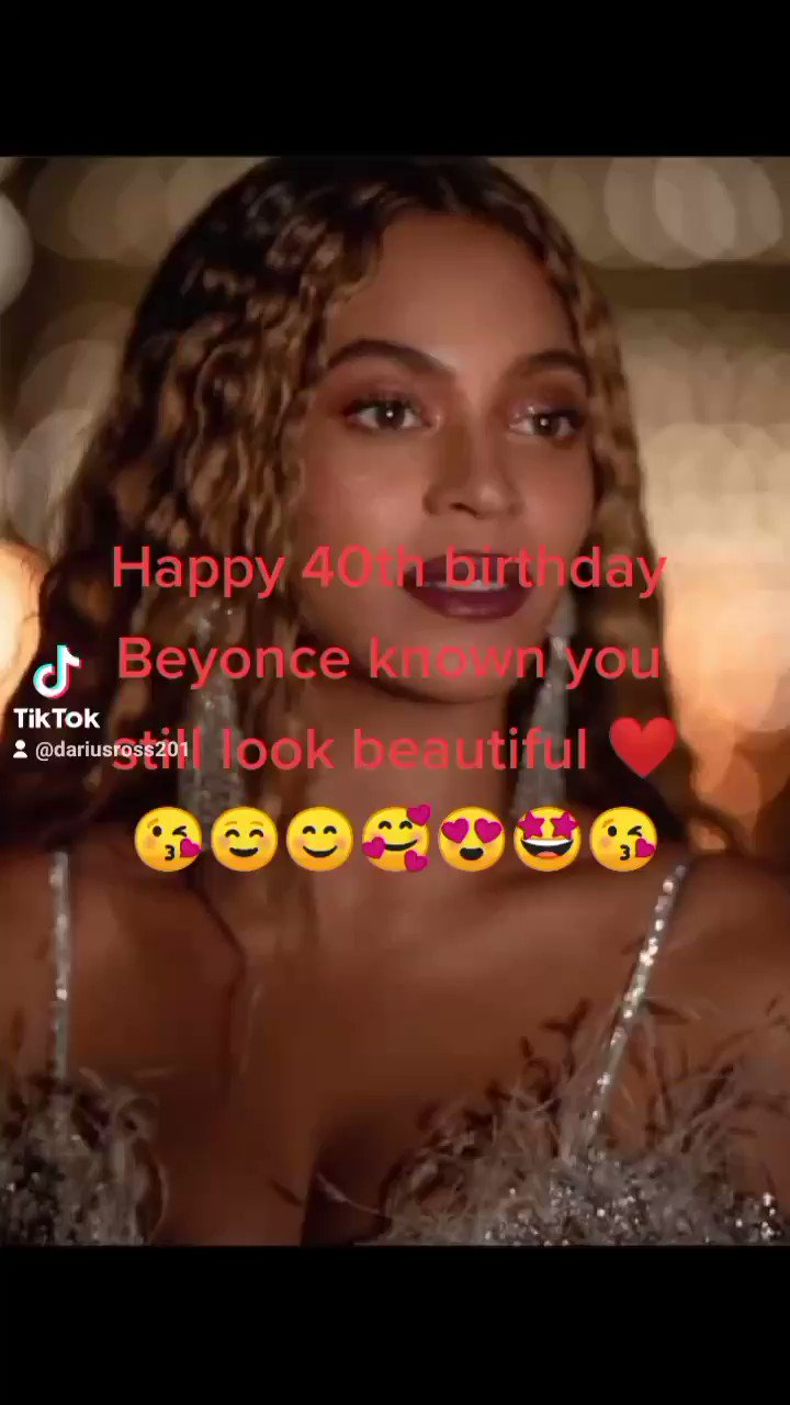 Happy birthday to you Beyonce known