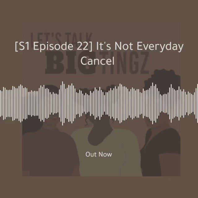 It's not everyday cancel! On this weeks episode we discuss the phenomenon of cancel culture and dive into the good and problematic side of it. #lettalkbigtingz #CancelCulture