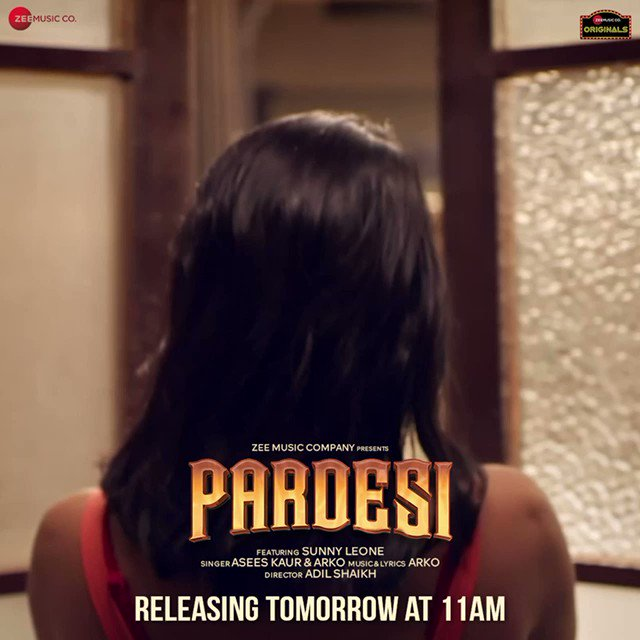 Hard to be at ease with this tease, #Pardesi OUT TOMORROW! 😍😍😍  #ZeeMusicOriginal @SunnyLeone @AseesKaur