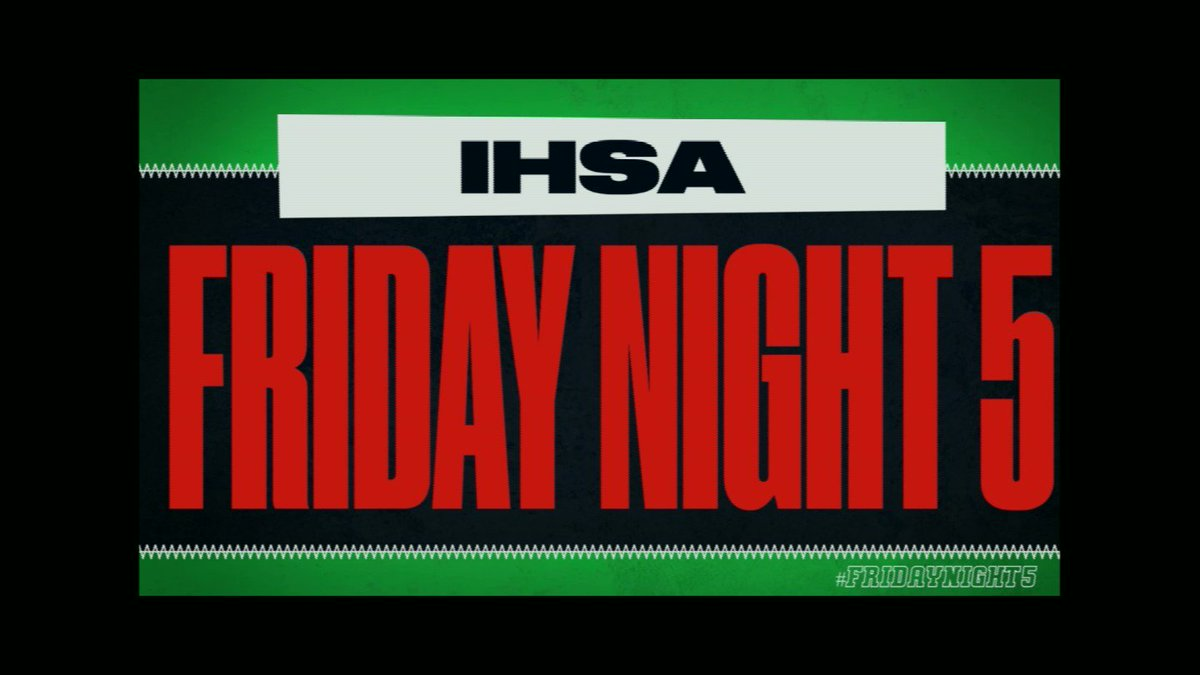 Image for the Tweet beginning: 🏈🏈 #IHSA #FridayNight5 Week 7⃣