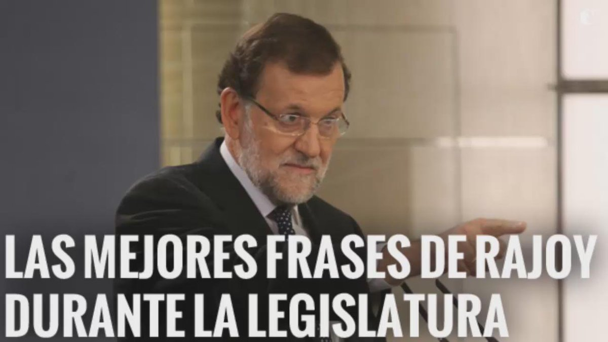 Rajoy Mejores Frases Rajoy Legislatura Vota Clásico