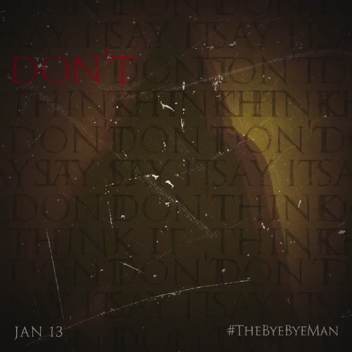 Evil has a name. #TheByeByeMan - in theaters Jan 13.