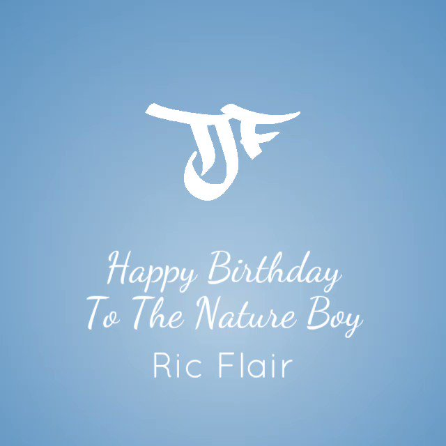 Happy Birthday To The Nature Boy Ric Flair!