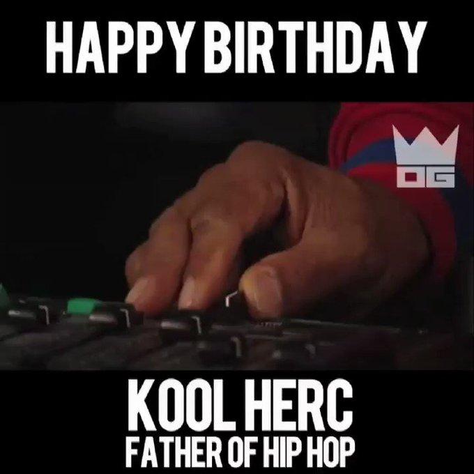 Happy Birthday Father of Hip Hop, Kool Herc!