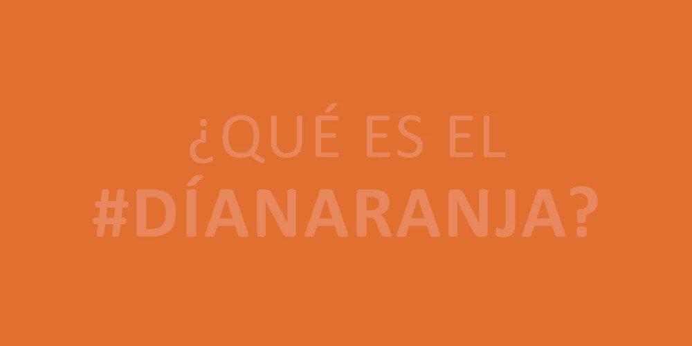 Únete en contra de la violencia hacia las mujeres y las niñas. #DíaNaranja https://t.co/No5LBj4o9L