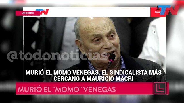 Murió el Momo Venegas, el sindicalista más cercano a Mauricio Macri ht...