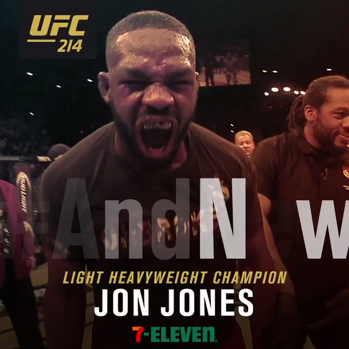 #AndNew Light Heavyweight Champion of the world | @JonnyBones #UFC214 #JonBonesJones | B2YB @7Eleven
