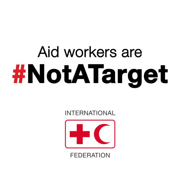 Aid workers are #NotATarget.  Add your voice to our call - please retweet.  https://t.co/cAKRp4Sfs5 https://t.co/nM6VveRpo2